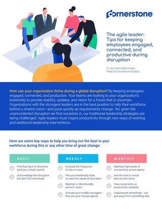 The agile leader: Tips for keeping employees engaged, connected, and productive