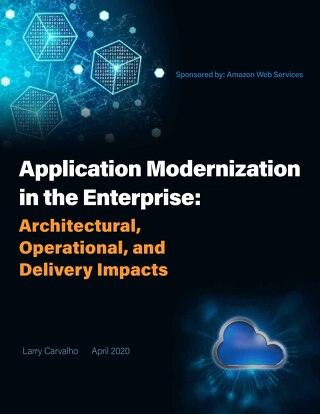 Application Modernization in the Enterprise: Architectural, Operational, and Delivery Impacts