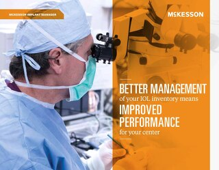 Better management for your IOL inventory means improved performance for your center