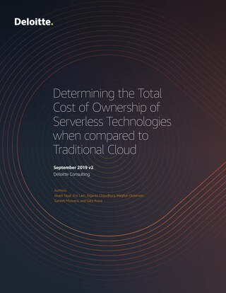Determining the Total Cost of Ownership of Serverless Technologies when compared to Traditional Cloud