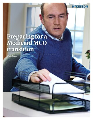 Preparing for a Medicaid MCO transition