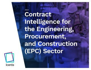 Enterprise Contract Management for the Engineering, Procurement, and Construction (EPC) Sector