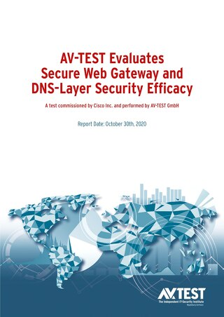 AV-TEST Evaluates Secure Web Gateway and DNS-Layer Security Efficacy