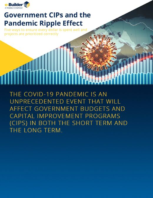 e-Builder White Paper: Government CIPs and the Pandemic Ripple Effect 12.10.20