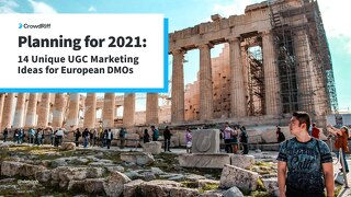 14 Unique UGC Marketing Ideas for European DMOs