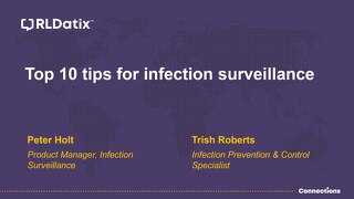 View Presentation: Infection Surveillance Tips & Tricks