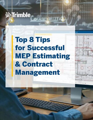 Top 8 Tips for Successful MEP Estimating & Contract Management