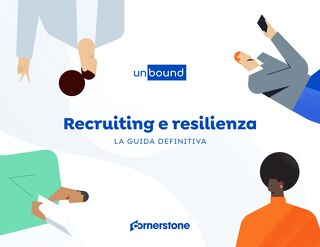LA GUIDA DEFINITIVA: Recruiting e resilienza