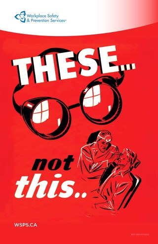 These… Not this… Eye Safety Poster.