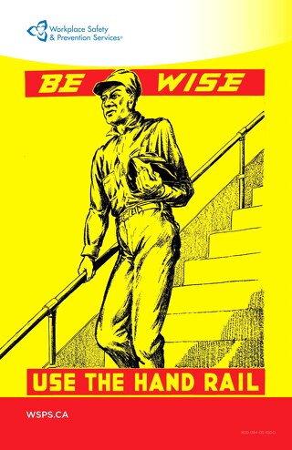 Be wise. Use the Handrail poster.