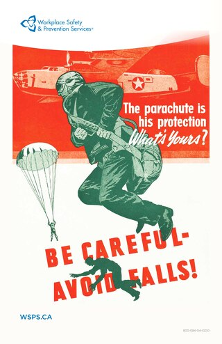 The parachute is his protection. What's yours? - Be careful. Avoid Falls Poster.