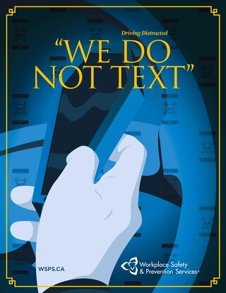 We Do Not Text: Driving Distracted Poster