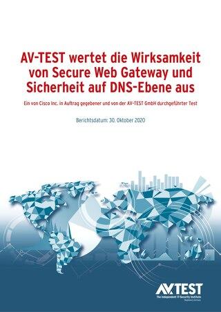 AV-TEST evaluiert Secure Web Gateway und die Wirksamkeit der DNS-Layer-Sicherheit