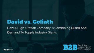 David v. Goliath - Casey Foss, CMO of West Monroe, B2BSMX Presentation Slide Deck