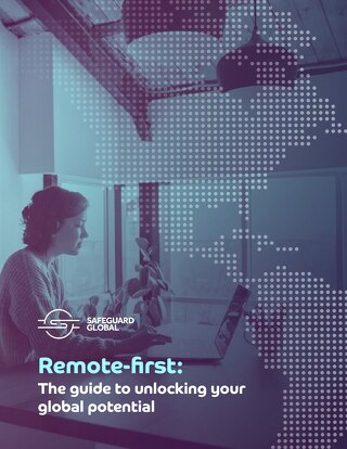 Remote-first: The guide to unlocking your global potential
