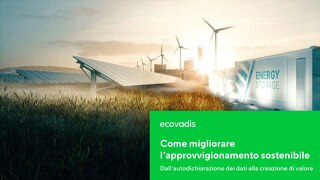 Migliorare l'approvvigionamento sostenibile: dall'autodichiarazione dei dati alla creazione di valore