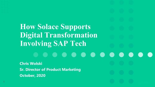 How Solace Supports Digital Transformation Involving SAP Technology
