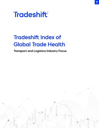 Tradeshift Index of Global Trade Health: Transport and Logistics Industry Focus