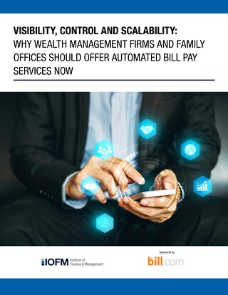 IOFM Visibility, Control, Scalability Whitepaper - Wealth Management and Family Office