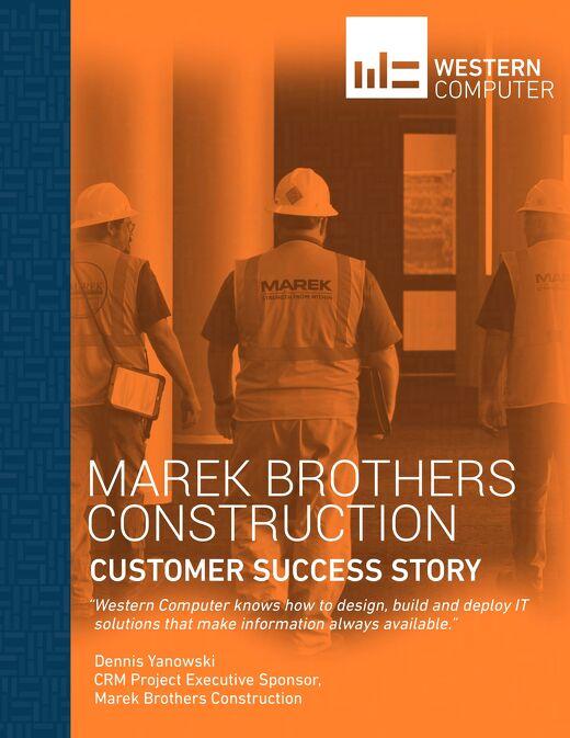 Customer Success Story: Marek Brothers Construction