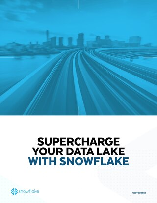 Supercharge Your Data Lake with Snowflake