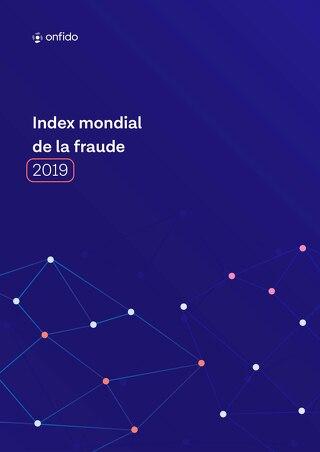Index mondial de la fraude: 2019