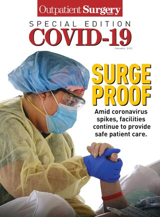 Special Edition: COVID-19 - January 2021 - Subscribe to Outpatient Surgery Magazine