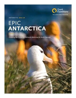 Epic Antarctica: Crossing the Circle via Falklands (Malvinas) & South Georgia