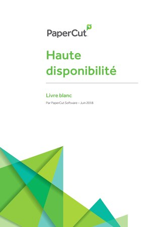 Papercut High-Availability Whitepaper en Français