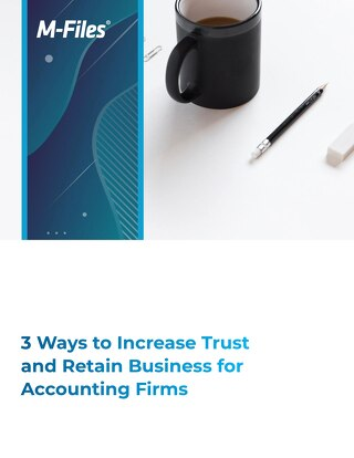 3 Ways to Increase Trust and Retain Business for Accounting Firms with Information Security