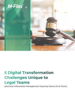 5 Digital Transformation Challenges Unique to Legal Teams