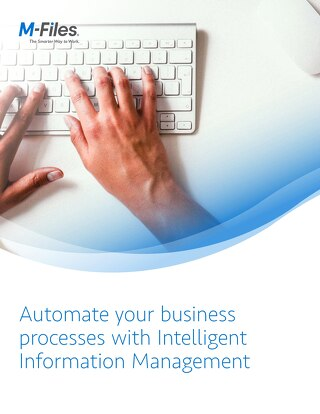 Automate Your Business Processes with Intelligent Information Management