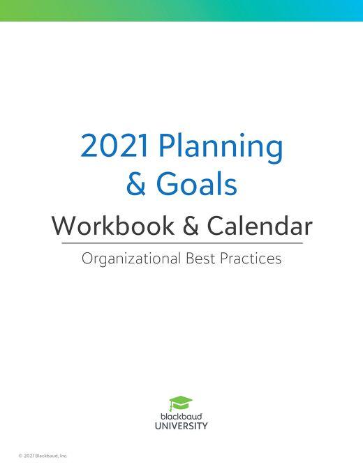 2021 Planning & Goals: Workbook and Calendar