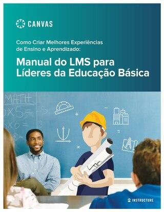 Manual do LMS para Líderes da Educação Básica