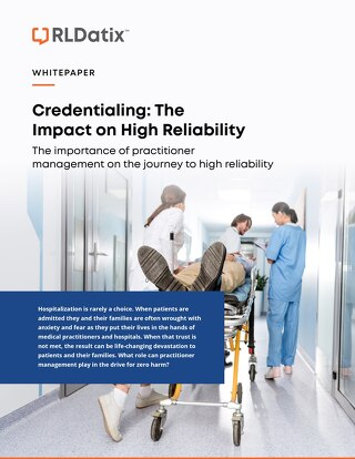 Credentialing: The Impact on High Reliability