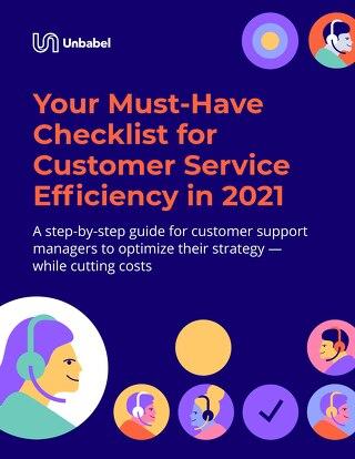 Checklist for Customer Service Efficiency in 2021