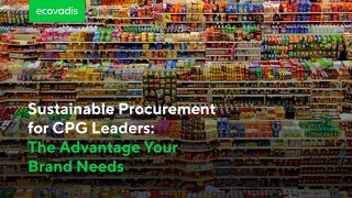 Sustainable Procurement for CPG Leaders: The Advantage Your Brand Needs