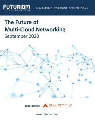 Futuriom The Future of Multi-Cloud Networking Report September 2020 v2