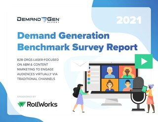 2021 Demand Generation Benchmark Survey Report