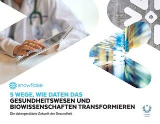 5 Wege Wie Daten Das Gesundheitswesen Und Biowissenschaften Transformieren