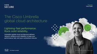 The Cisco Umbrella global cloud architecture
