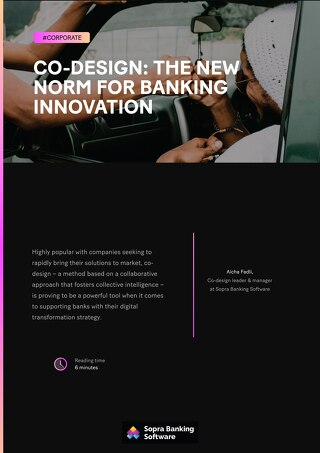 Co-design is proving to be a powerful tool when it comes to supporting banks with their digital transformation strategy.