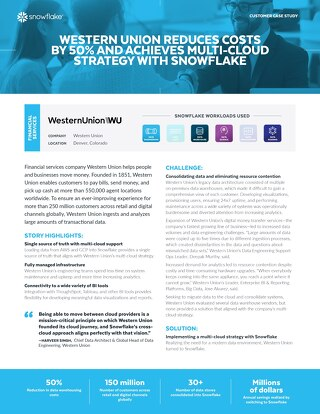 Western Union Reduces Costs 50% And Achieves Multi-Cloud Strategy With Snowflake