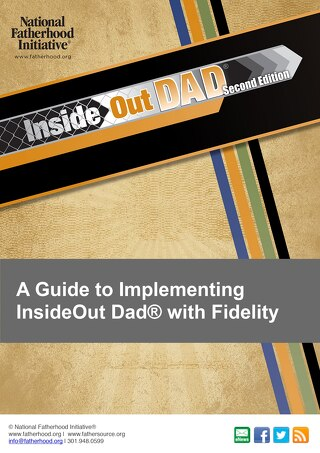 Fidelity Guide: Implementing InsideOut Dad® with Fidelity