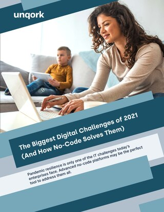 eBook: The Biggest Digital Challenges of 2021 (And How No-Code Solves Them)
