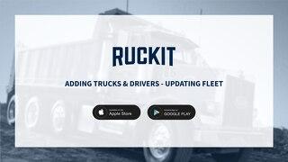 Adding Trucks, Drivers, and Updating Fleet