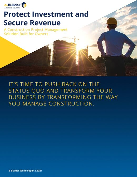 e-Builder White Paper: Protect Investment and Secure Revenue