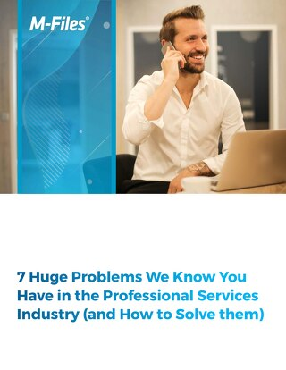 7 Huge Problems We Know You Have in the Professional Services Industry (and How to Solve them)