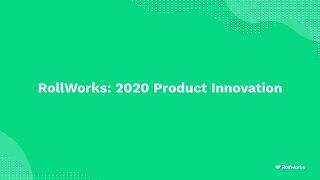 RollWorks Platform Innovation 2020 Review