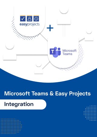 Microsoft Teams and Easy Projects Integration
